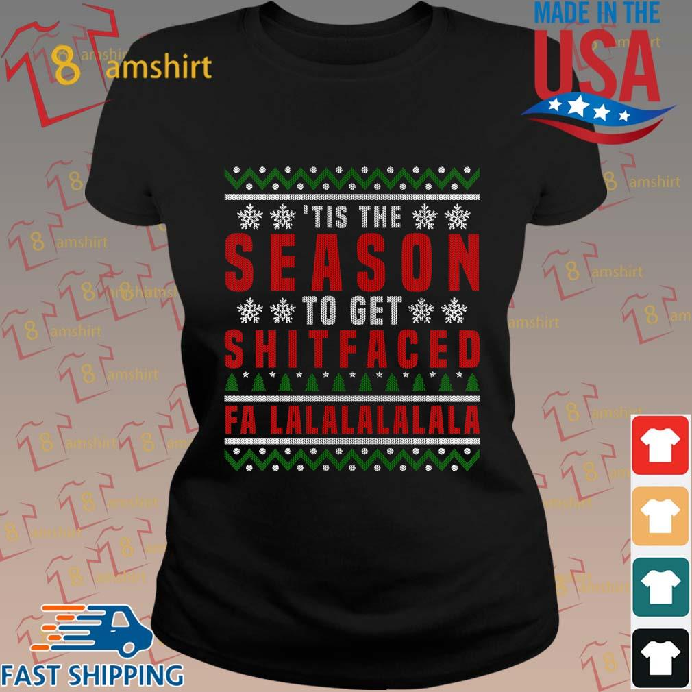 'Tis the to get shitfaced falalalala Ugly Christmas sweater ladies den