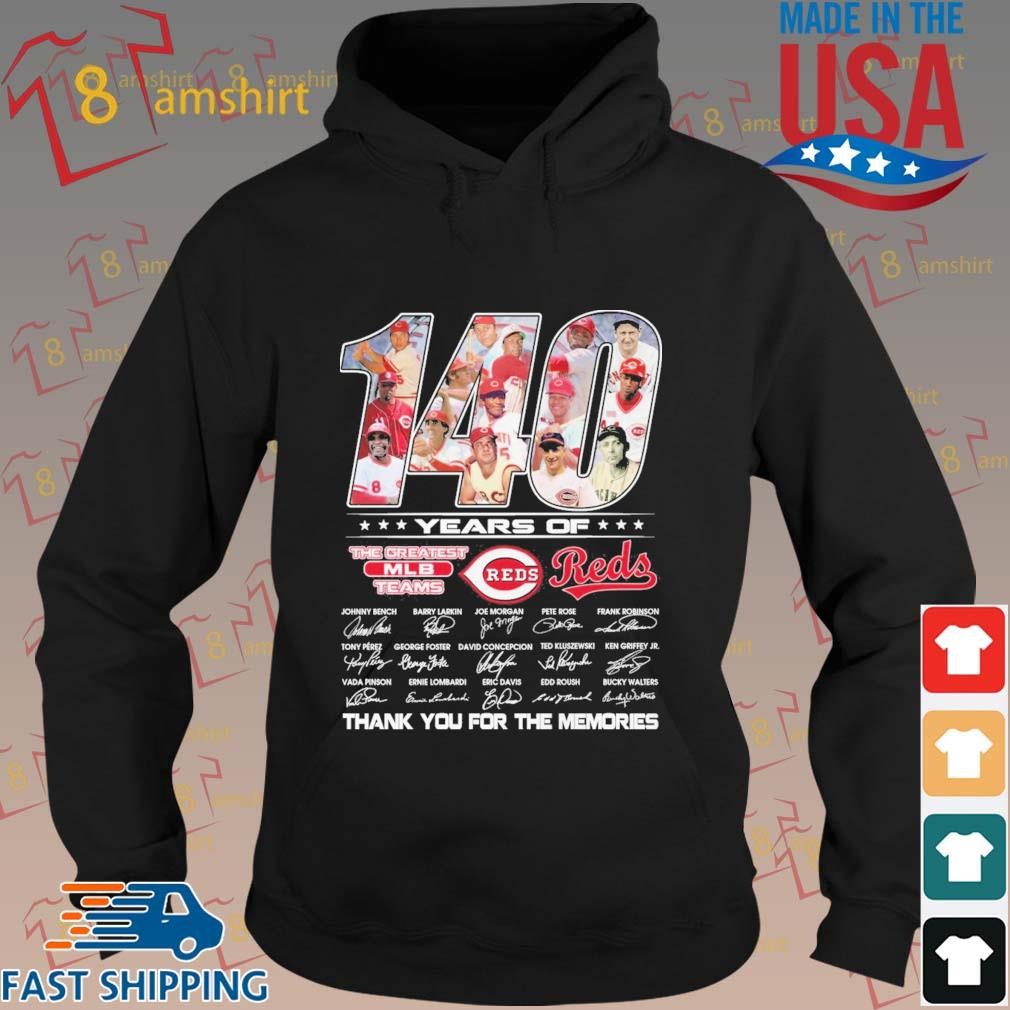140 years of Cincinnati Reds the greatest MLB teams thank you for the memories signatures s hoodie den