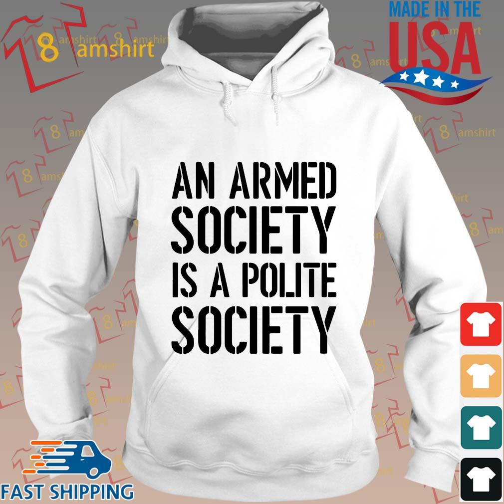 An armed society is a polite society s Hoodie trang