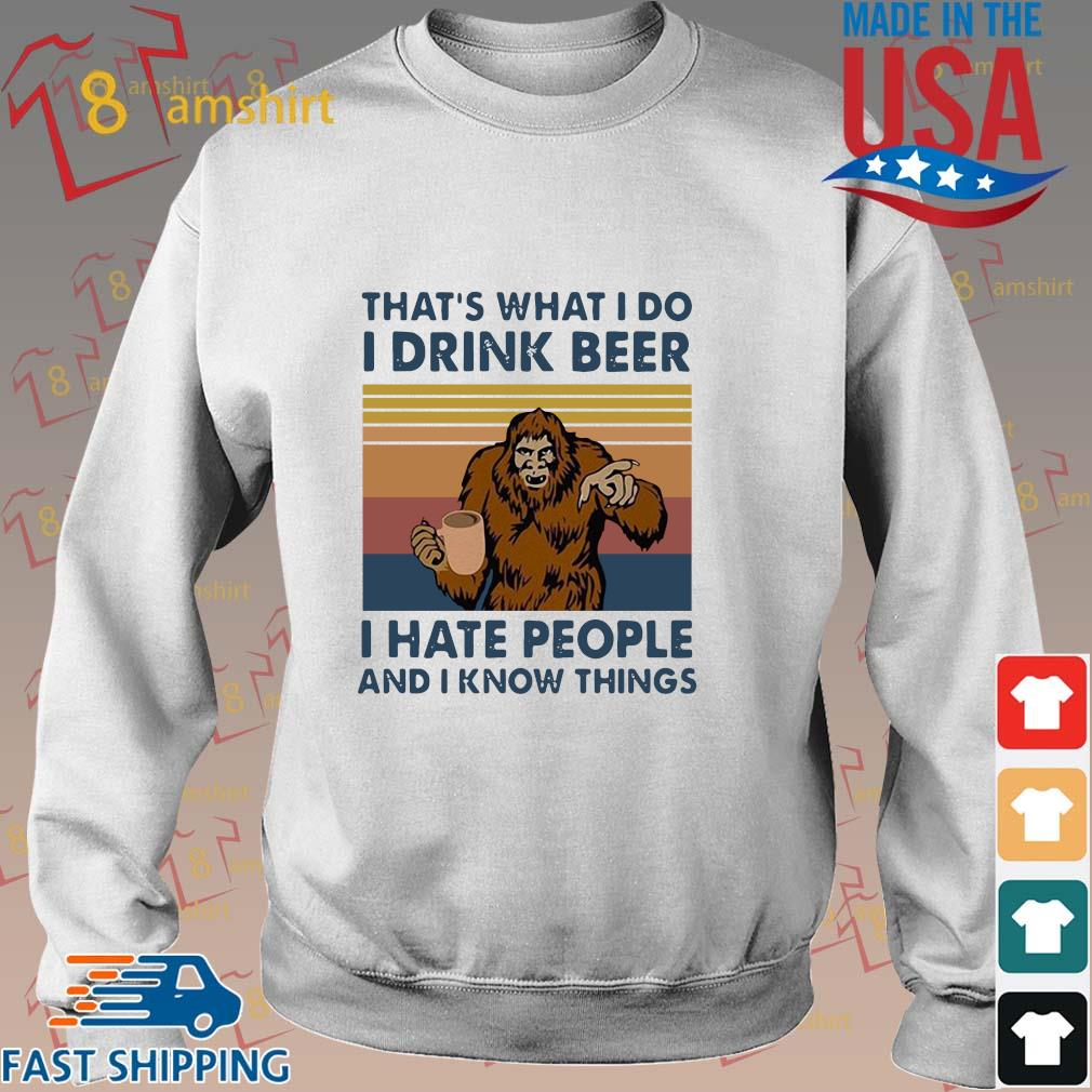 Bigfoot that's what I do I drink beer I hate people and I know things vintage shirt