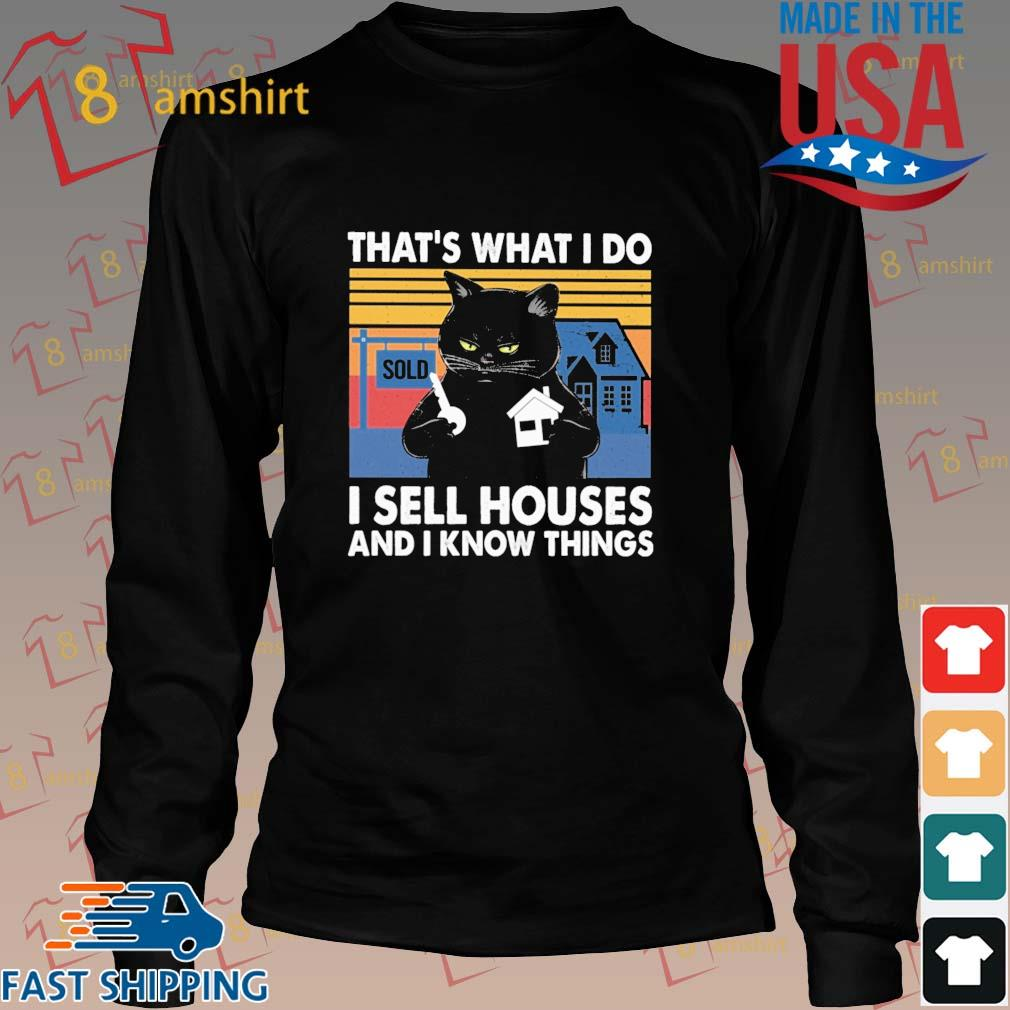 Black cat that's what I do I sell houses and I know things vintage s Long den