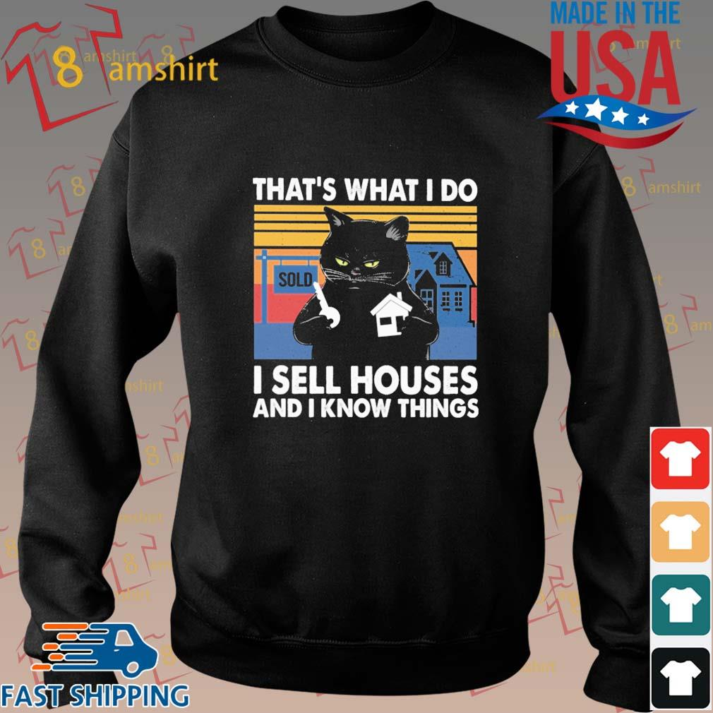 Black cat that's what I do I sell houses and I know things vintage s Sweater den