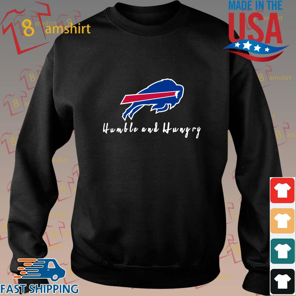 Buffalo Bills humble and hungry hoodie Sweater den
