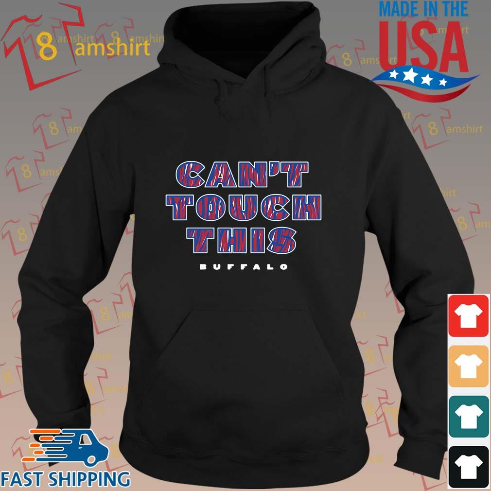Can't touch this Buffalo Bills t-s hoodie den