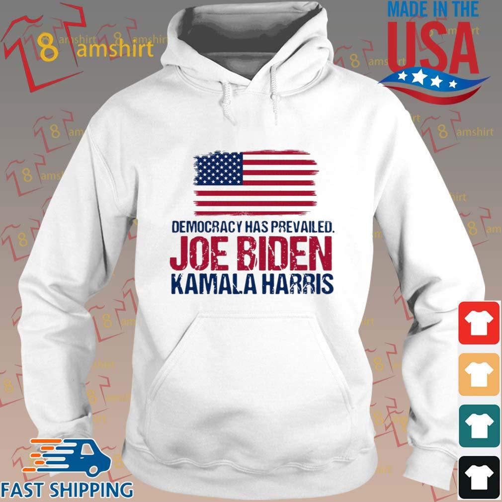Democracy has prevailed Joe Biden Kamala harris hirt Hoodie trang