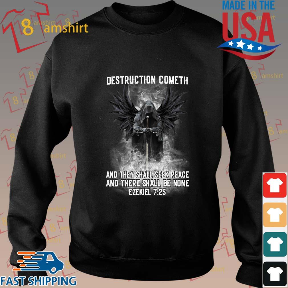 Destruction cometh and they shall seek peace and there shall be none ezekiel shirt
