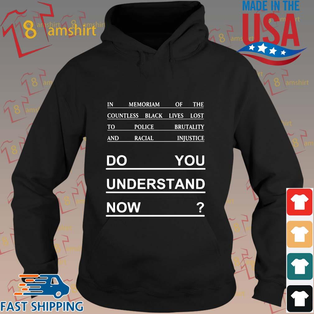 Do you understand now tee s hoodie den