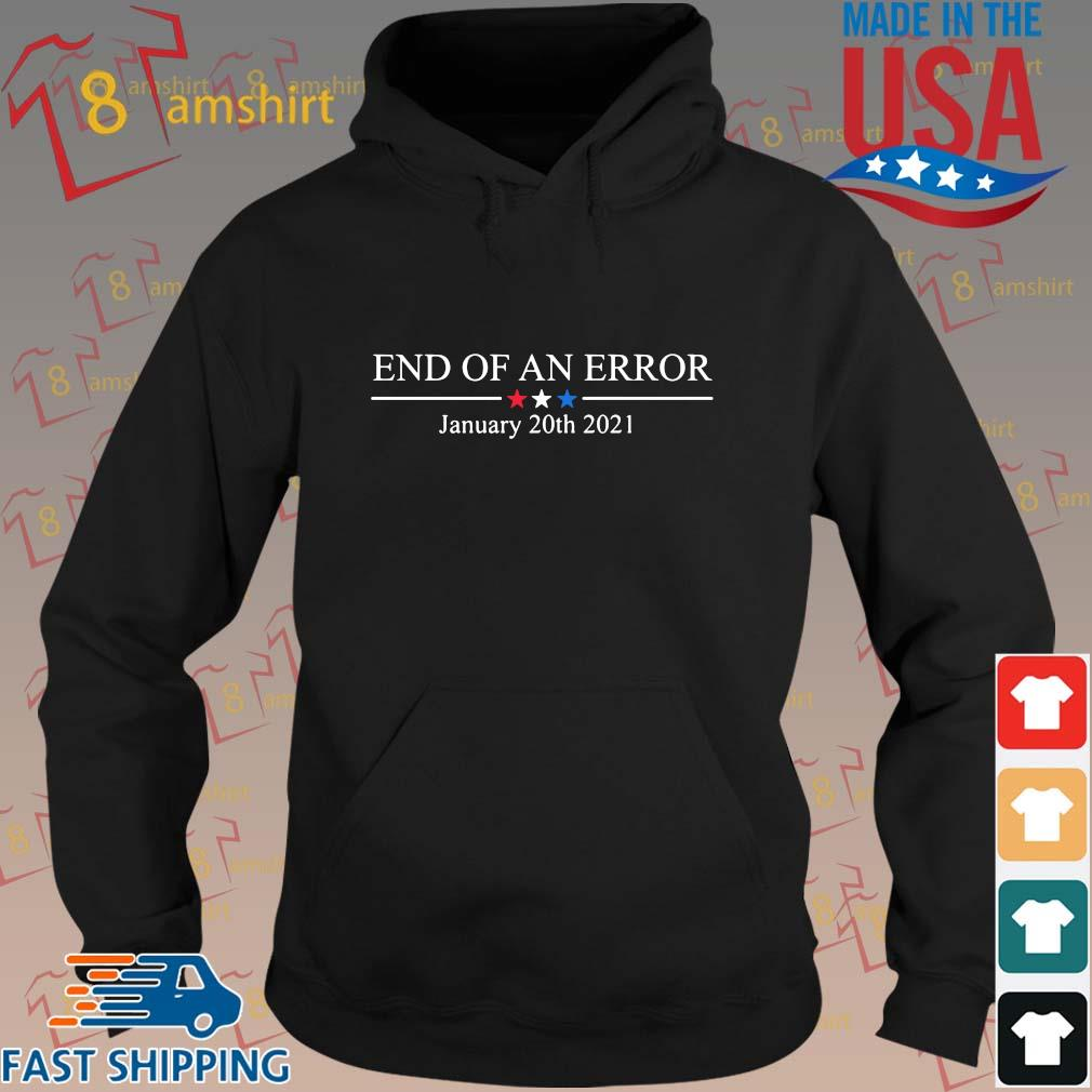 End of an error january 20th 2021 s hoodie den
