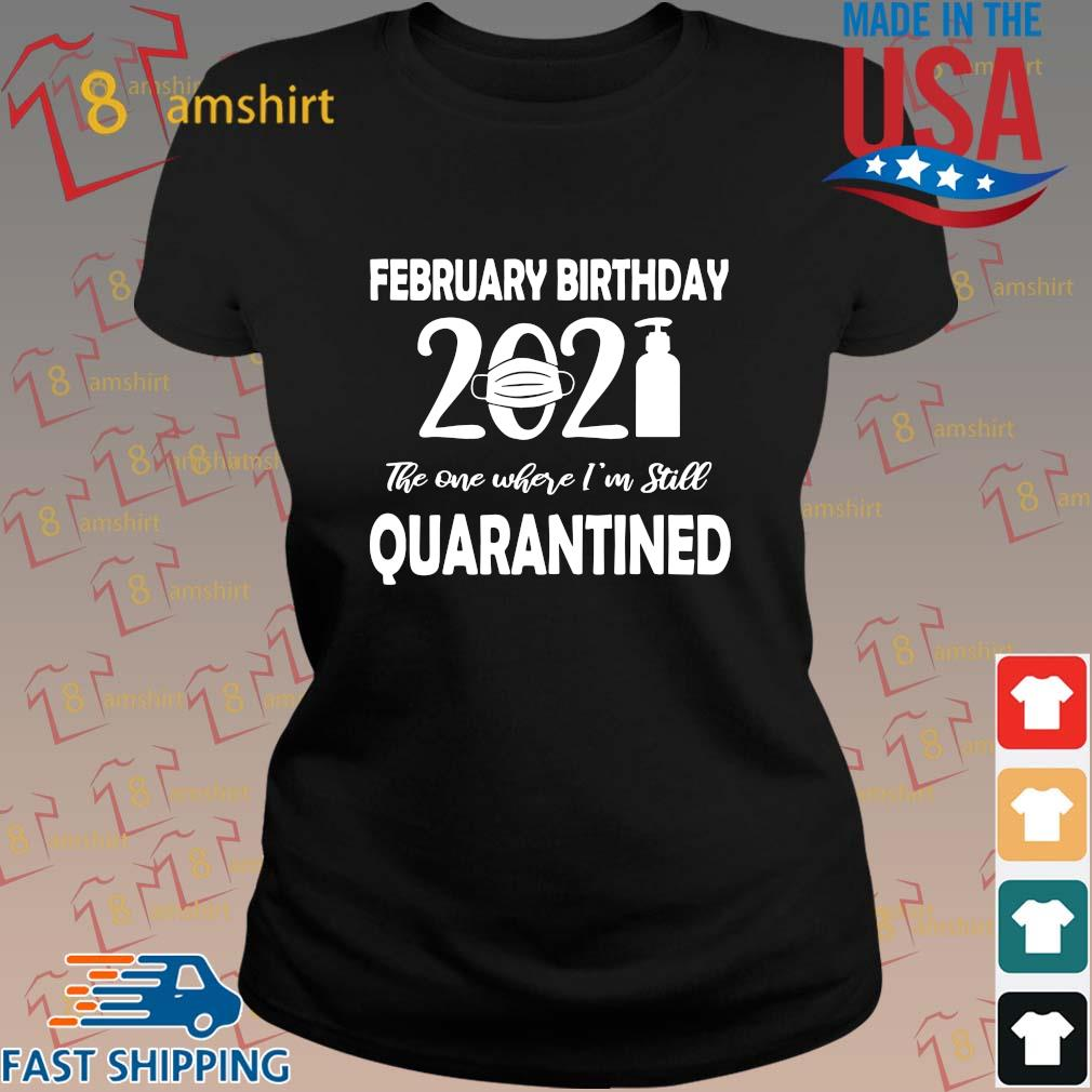 February birthday 2021 face mask the one where I'm still quarantined s ladies den