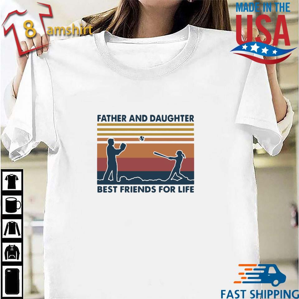 Funny Softball Father And Daughter Best Friends For Life Vintage Shirt