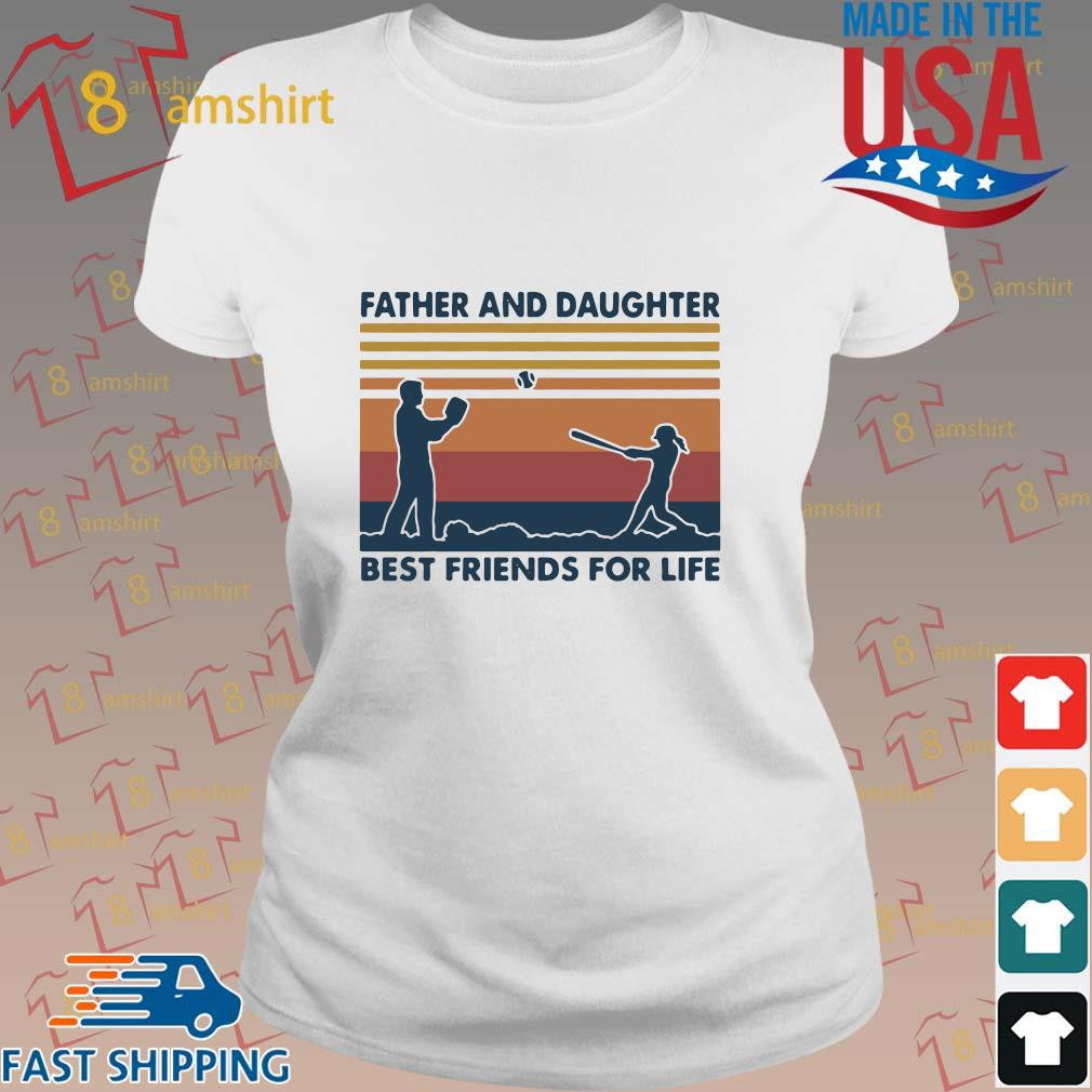 Funny Softball Father And Daughter Best Friends For Life Vintage Shirt ladies trang
