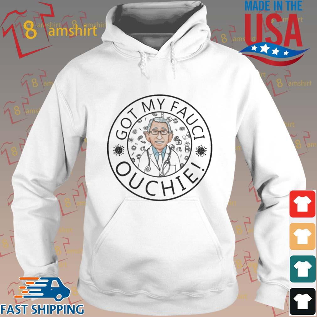 Got my fauci ouchie s Hoodie trang
