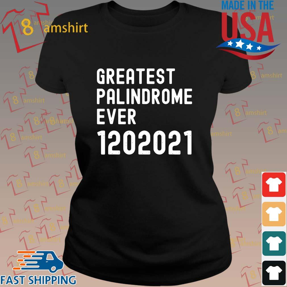 Greatest palindrome ever 1202021 s ladies den