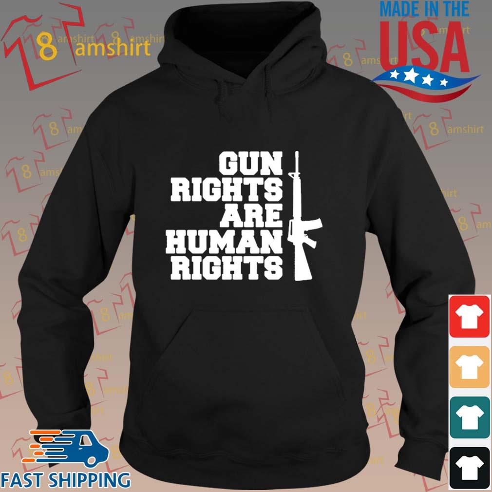 Gun rights are human rights s hoodie den
