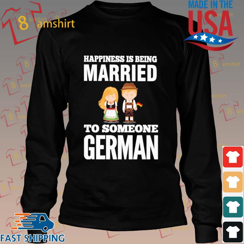 Happiness is being married to someone German s Long den