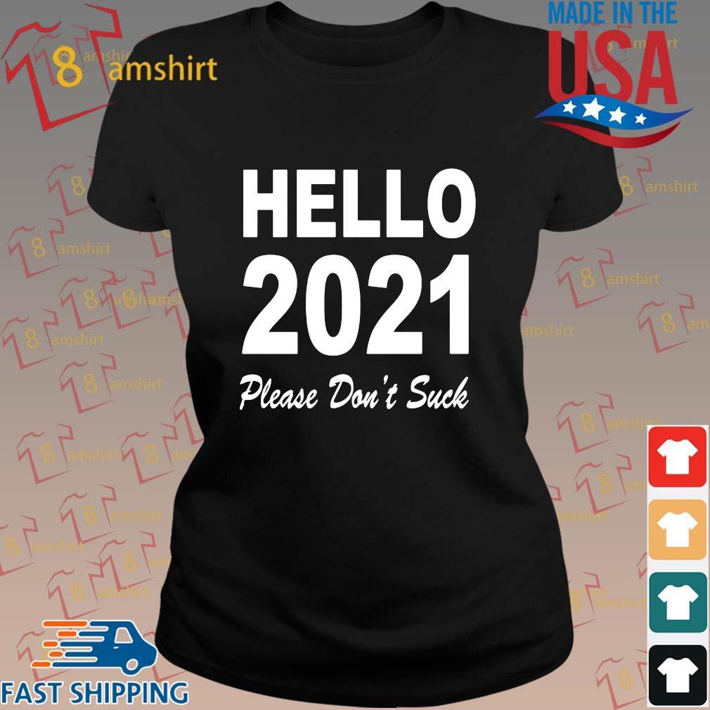 Hello 2021 please don't suck s ladies den