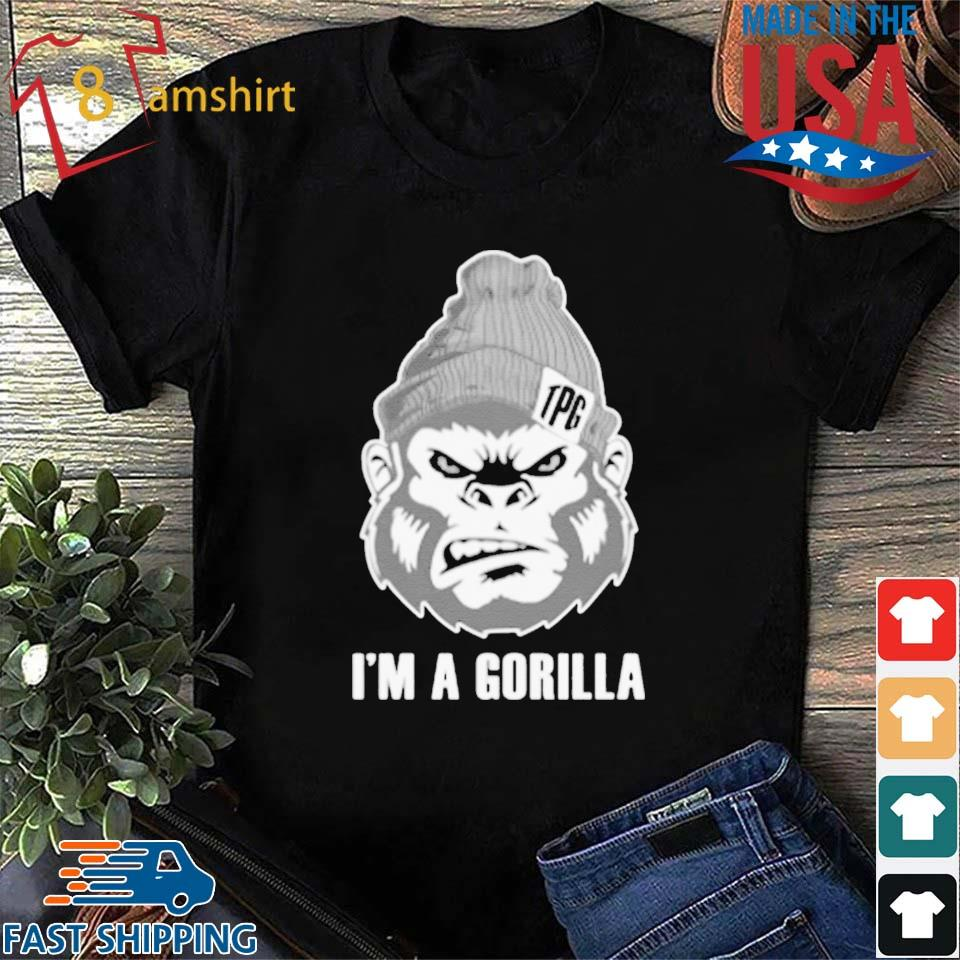 I Am A Gorilla T-Shirt
