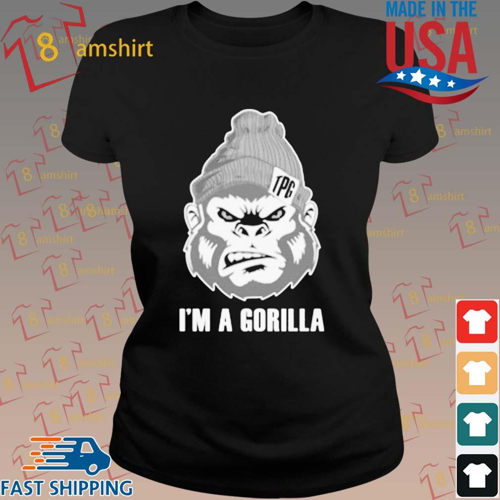 I Am A Gorilla T-Shirt ladies den