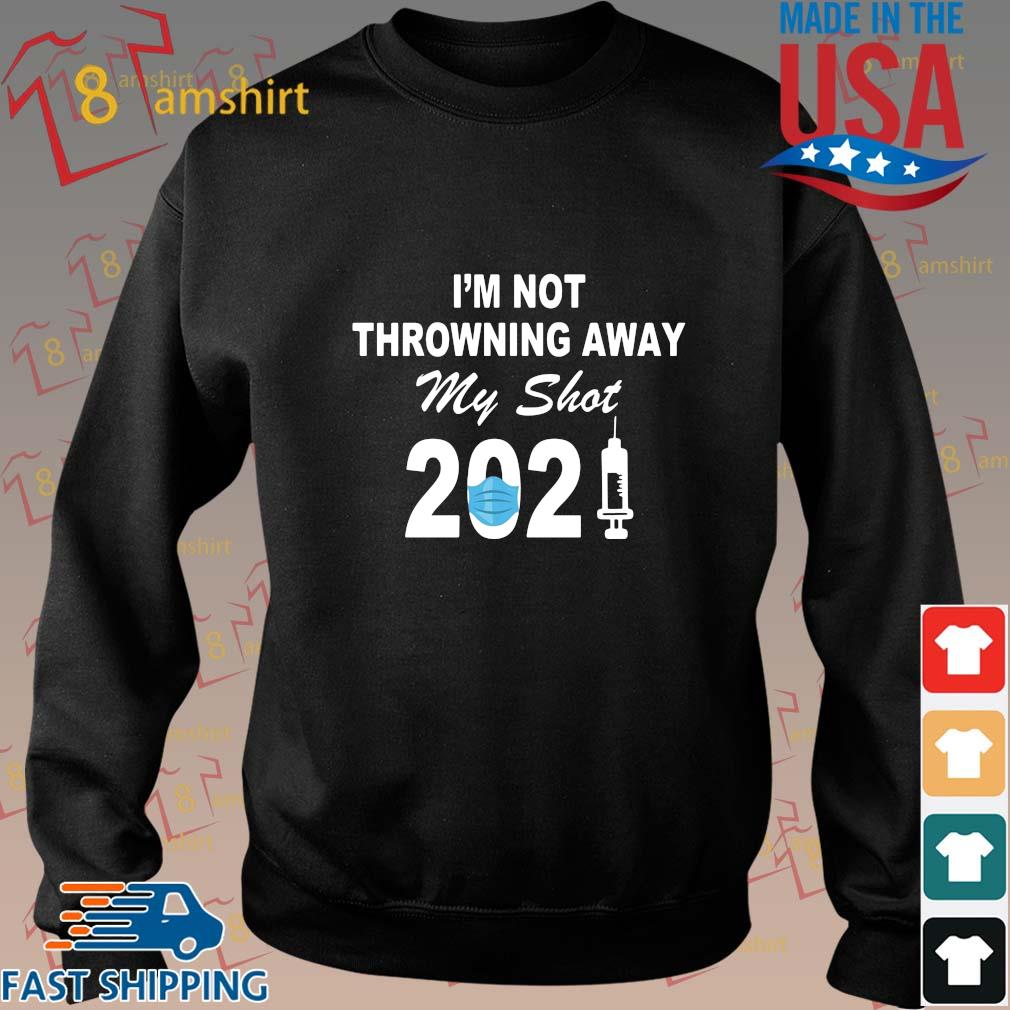 I'm not throwning away my shot 2021 face shirt
