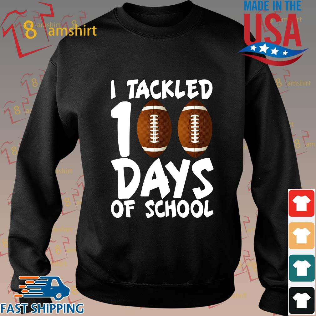 I tackled 100 days of school shirt