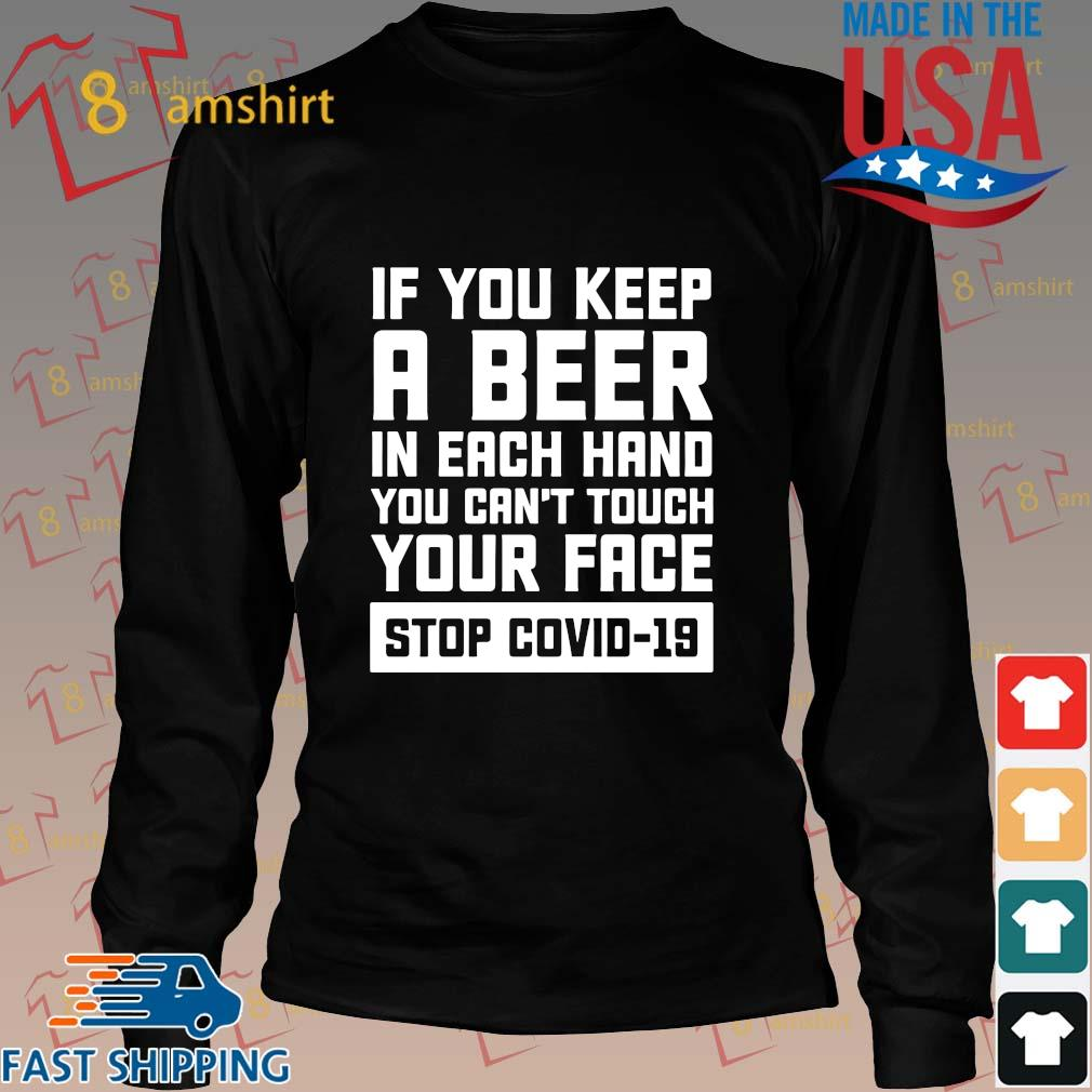 If you keep a beer in each hand you can't touch your face stop Covid-19 s Long den