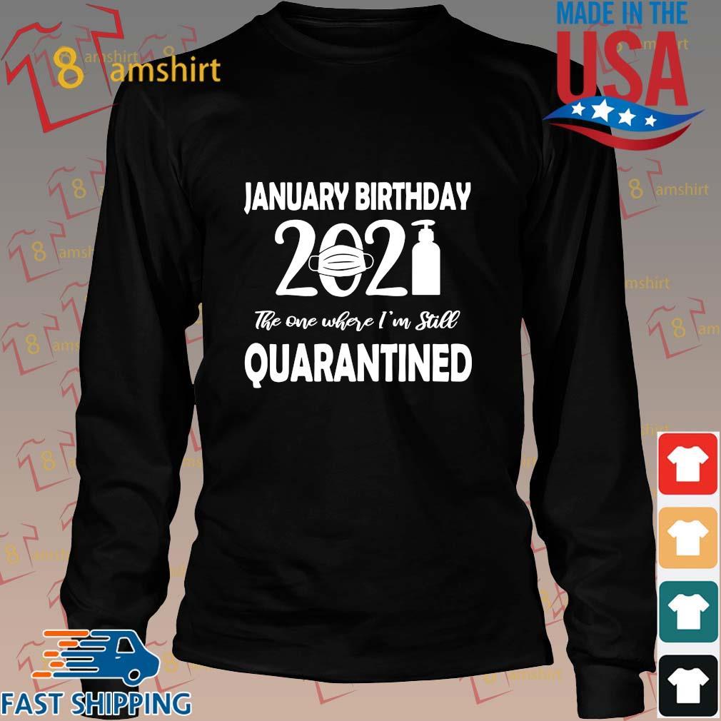 January Birthday 2021 face mask the one where I'm still quarantined s Long den