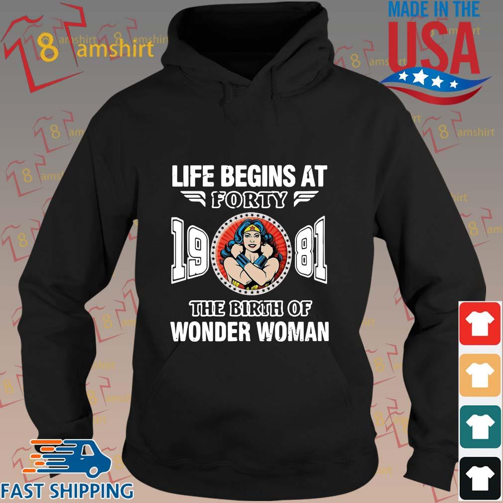 Life begins at forty 19 81 the birth of Wonder Woman s hoodie den