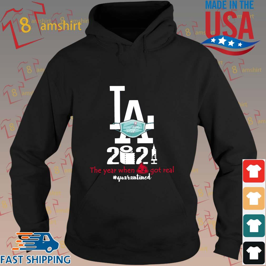 Los Angeles Dodgers face mask 2021 the year when got real #quarantined s hoodie den