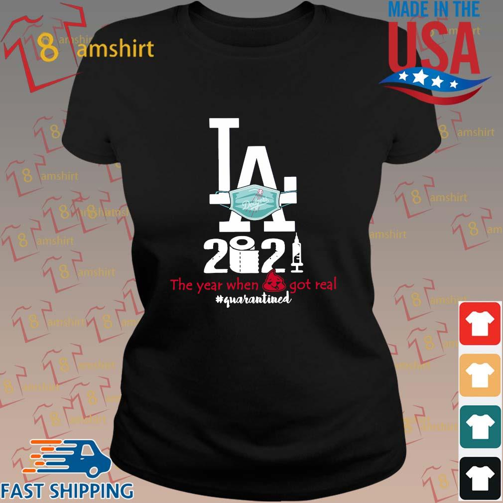 Los Angeles Dodgers face mask 2021 the year when got real #quarantined s ladies den