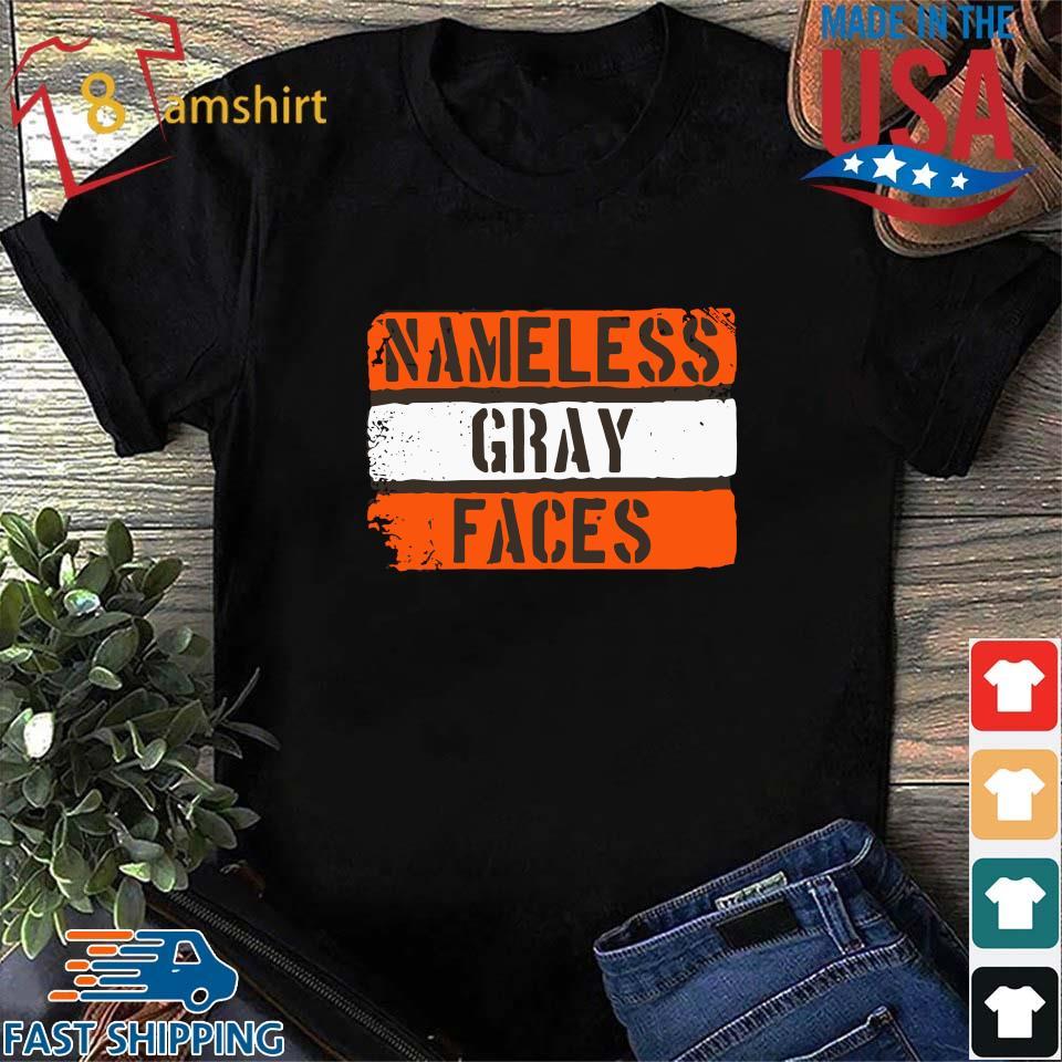 Nameless gray faces s Shirt den