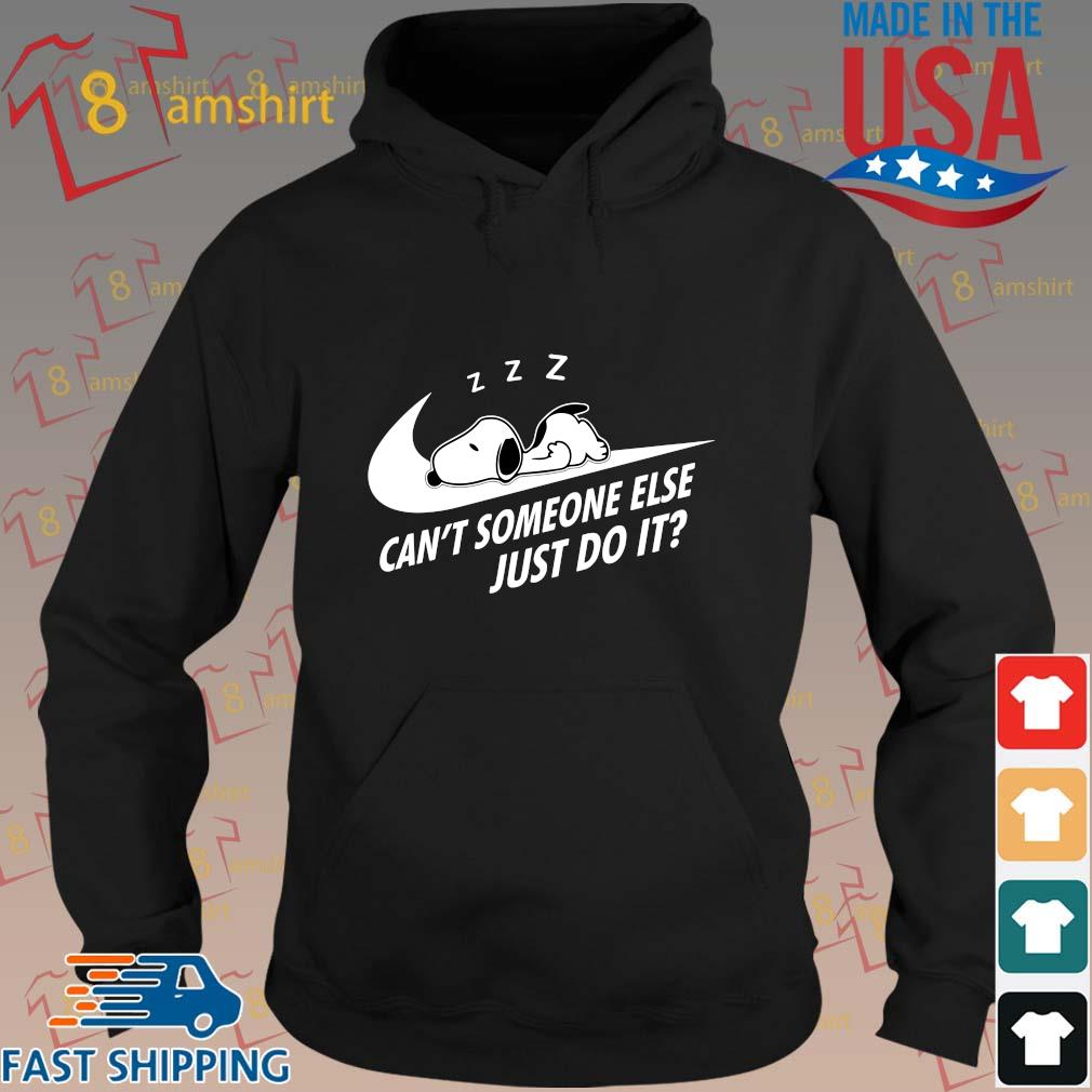 Nike Snoopy sleep can't someone else just do it s hoodie den