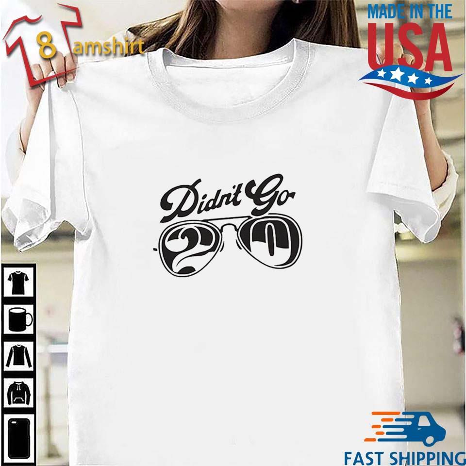 Rut Daniels didn't go 20 tee shirt