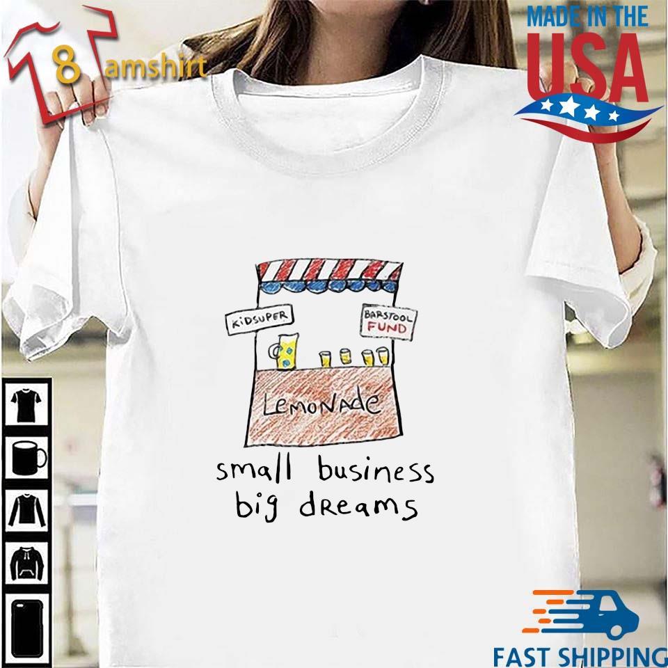 Small business big dreams s Shirt trang