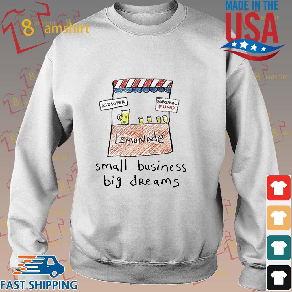 Small business big dreams shirt