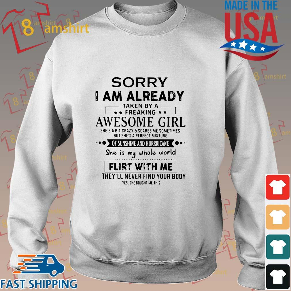 Sorry I am already taken by a freaking awesome girl s Sweater trang